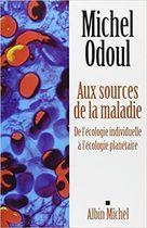 Livro Aux Sources de La Maladie: de Lécologie Individuelle À... Autor Michel Odoul (2011) [usado]