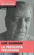 Livro La Pregunta Freudiana Autor Luis Gusmán (2015) [novo]