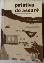 Livro Patativa do Assaré Novos Poemas Comentados Autor J. de Figueiredo (2005) [usado]
