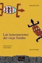 Livro Las Lamentaciones Del Viejo Tombo Autor Ismael Kati (2006) [usado]