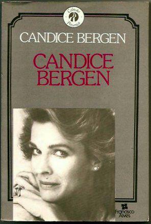 Livro Candice Bergen Autor Candice Bergen (1987) [usado]