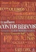 Livro os Melhores Contos Bíblicos Autor Flávio Moreira Costa ( Org. ) (2009) [usado]