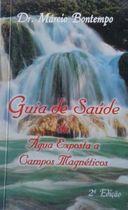 Livro Guia de Saúde da Água Expostas a Campos... Autor Dr. Márcio Bontempo (1989) [usado]