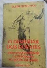 Livro o Despertar dos Doentes Autor Hubert Lepargneur (1986) [usado]