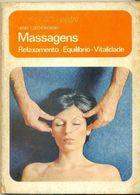 Livro Massagens: Relaxamento, Equilíbrio, Vitalidade Autor Henri Czechorowski (1981) [usado]