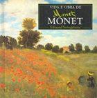 Livro Vida e Obra de Monet Autor Edmund Swinglehurst (1995) [usado]