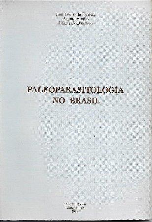 Livro Paleoparasitologia no Brasil Autor Luís Fernando Ferreira, Adauto Araújo e Outro (1988) [usado]