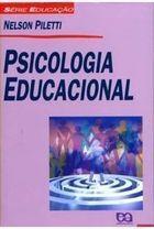 Livro Psicologia Educacional Autor Nelson Piletti (2003) [usado]