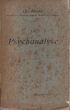 Livro La Psychanalyse Autor Ch. Blondel (1924) [usado]
