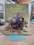 Livro Flower Arranging From Your Garden Autor Sheila Macqueen (1977) [usado]