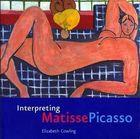 Livro Interpreting Matisse Picasso Autor Elizabeth Cowling (2003) [usado]