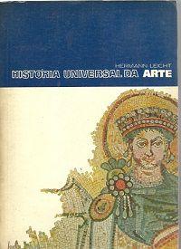 Livro História Universal da Arte Autor Hermann Leicht (1967) [usado]