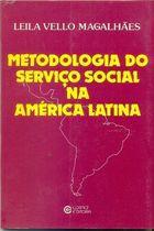 Livro Metodologia do Serviço Social na América Latina Autor Leila Vello Magalhães (1982) [usado]