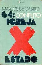 Livro 64: Conflito Igreja X Estado Autor Marcos de Castro (1984) [usado]