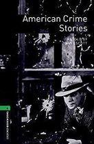 Livro American Crime Stories - Level 6: (2500 Headwords. Stage 6) Autor John Escott (1996) [usado]