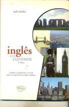Livro Inglês para Curiosos Autor Jack Scholes [usado]