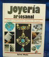 Livro Joyería Artesanal: Diseño Y Fabricación... Autor Sylvia Wicks (1987) [usado]
