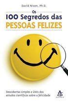 Livro os 100 Segredos das Pessoas Felizes Autor David Niven (2001) [usado]