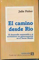 Livro El Camino desde Rio Autor Julie Fisher (1998) [usado]