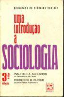 Livro Uma Introdução À Sociologia Autor Walfred A. Anderson e Frederick B. Parker (1974) [usado]