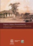 Livro Trópico, Cultura e Desenvolvimento Autor Alessandro Candeas (2010) [usado]