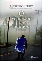 Livro o Vendedor de Sonhos: o Chamado Autor Augusto Cury (2008) [usado]