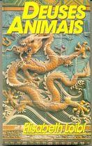 Livro Deuses Animais Autor Elisabeth Loibl (1992) [usado]