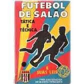 Livro Futebol de Salão: Tática e Técnica Autor Prof. Luiz Gonzaga de Oliveira Fernandes (1973) [usado]