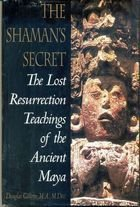 Livro The Shamans Secret: The Lost Resurrection Teachings... Autor Douglas Gillette (1997) [usado]