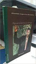 Livro Pássaro contra a Vidraça - Coleção Veredas Autor Giselda Laporta Niolelis (2003) [usado]