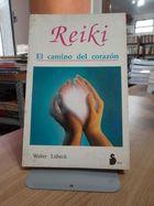 Livro Reiki: El Camino Del Corazon Autor Walter Lubeck (1994) [usado]