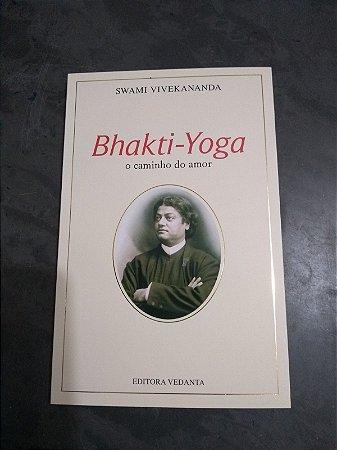 BHAKTI YOGA (Swami Vivekananda)