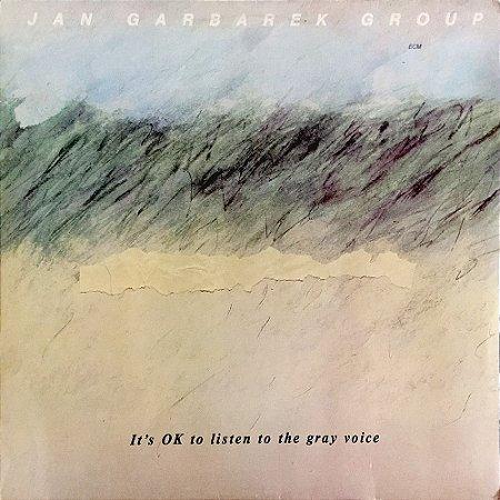 Jan Garbarek Group - 1985 - Its OK To Listen To The Gray Voice