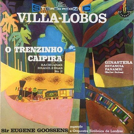 Villa-Lobos - Sir Eugene Goossens Conducting The London Symphony Orchestra - Ginastera Estancia - Panambi - 1977 - O Trenzinho Caipira