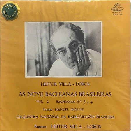 Villa-Lobos - As Nove Baquianas Brasileiras - Vol.02 - Bachianas 3 e 4