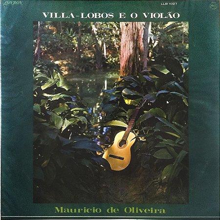 Villa-Lobos e o Violão - Vol.01 - 1967 - Maurício de Oliveira