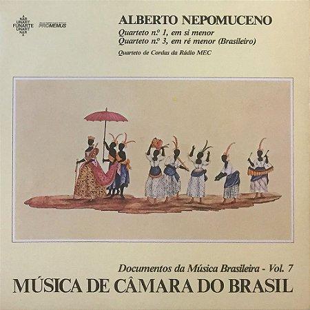 Alberto Nepomuceno - Quarteto de Cordas da Rádio MEC - Música de Câmara do Brasil - Documentos da Música Brasileira Vol. 07