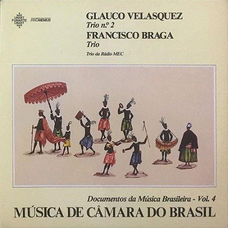 Glauco Velasquez Trio - Francisco Braga Trio - Música de Câmara do Brasil - Documentos da Música Brasileira Vol. 04