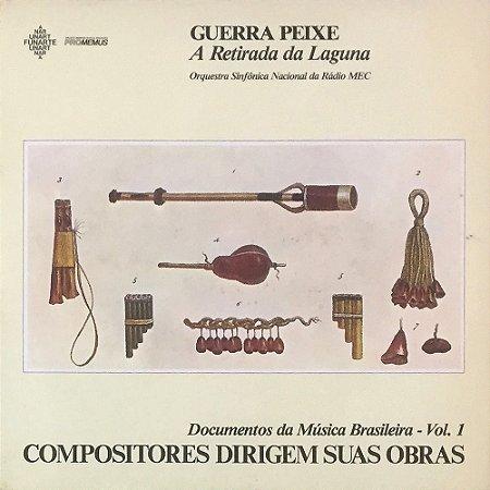 Guerra Peixe - A Retirada da Laguna - Orquestra Sinfônica Nacional da Rádio MEC - Compositores Dirigem Suas Obras - Documentos da Música Brasileira Vol. 01