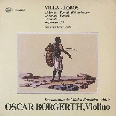 Oscar Borgeth - Violino - Villa-Lobos - Ilara Gomes Grosso - Piano - Documentos da Música Brasileira Vol. 09
