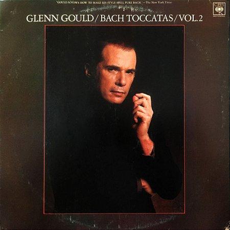 Glenn Gould – Bach - 1981 - Toccatas Vol.2