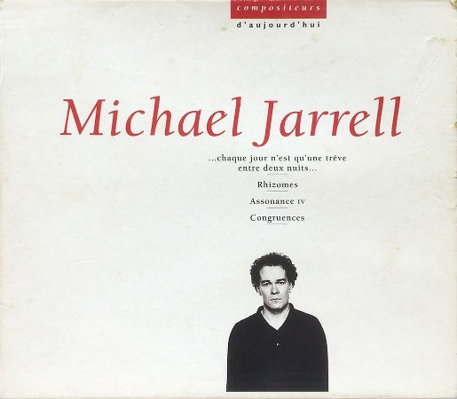 Michael Jarrell - 1994 - Compositeurs D Aujourd Huie