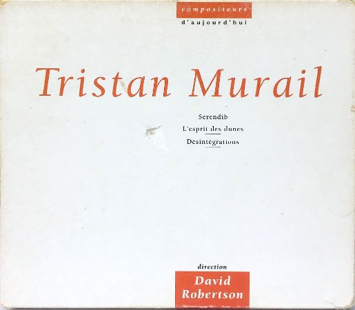 Tristan Murail - 1996 - Compositeurs D Aujourd Huie