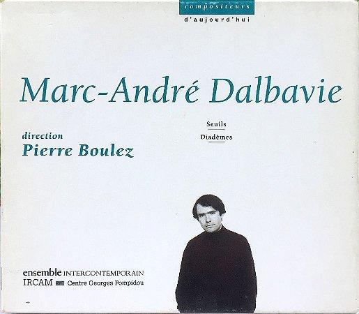 Marc-André Dalbavie - 1996 - Compositeurs D Aujourd Huie - Direction Pierre Boulez