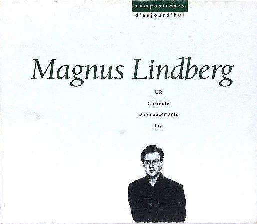 Magnus Lindberg - 1994 - Compositeurs D Aujourd Huie