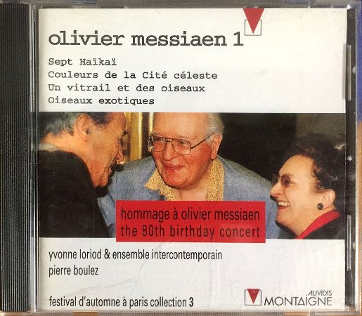 Olivier Messiaen 1 - 1988 - Hommage À Olivier Messiaen - The 80th Birthday Concert