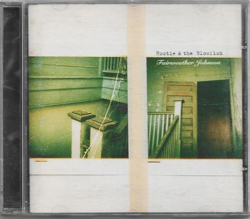 Hootie And The Blowfish - 1996 - Fairweather Johnson