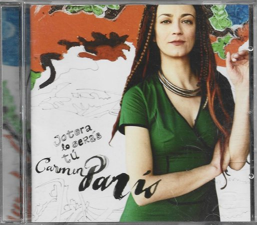 Carmen Paris - 2005 - Jotera Lo Serás Tú