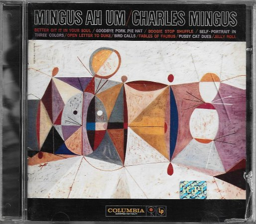 Charles Mingus - Rec 1959 - Ed 1998 - Mingus Ah Um