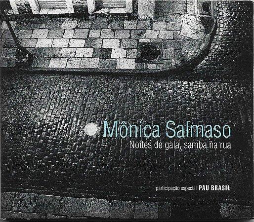 Monica Salmaso - 2005 2009 - Noites De Gala - Samba Na Rua - Pau Brasil